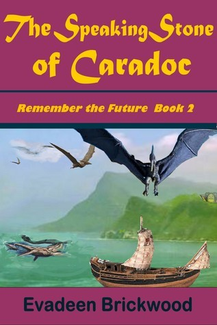 The Speaking Stone of Caradoc  by  Evadeen Brickwood