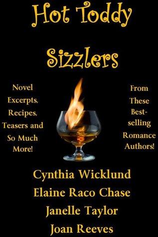 Hot Toddy Sizzlers  by  Cynthia Wicklund