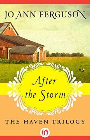 After the Storm (The Haven Trilogy Book 3) Jo Ann Ferguson