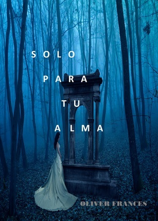 Solo para tu Alma  by  The Little French eBooks