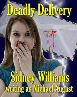Deadly Delivery Michael August