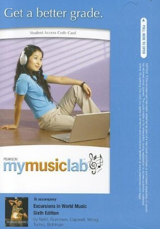 MyMusicLab -- Standalone Access Card -- for Excursions in World Music (MyMusicLab Bruno Nettl