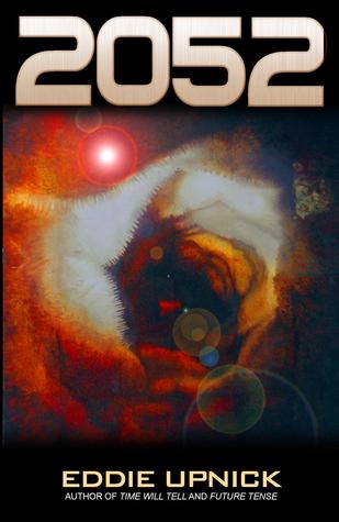 2052- Book 4  by  Eddie Upnick