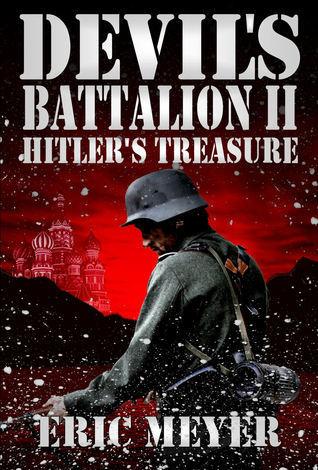 Devil's Battalion II: Hitler's Treasure  by  Eric Meyer