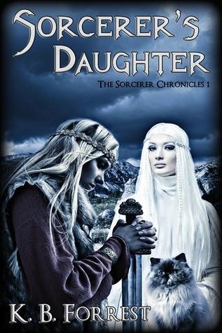 Sorcerers Daughter K.B. Forrest
