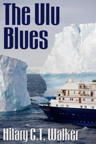 The Ulu Blues  by  Hilary C.T. Walker