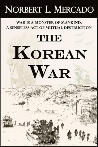 The Korean War  by  Norbert Mercado
