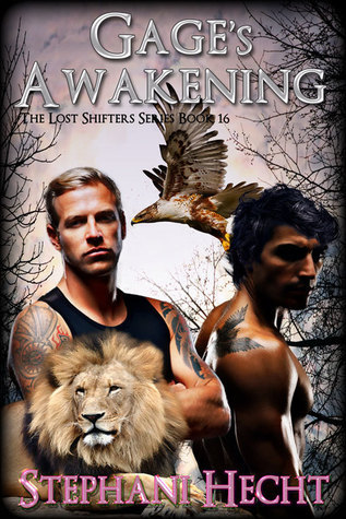 Gages Awakening  (Lost Shifters #16)  by  Stephani Hecht