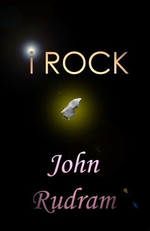 i ROCK  by  John Rudram