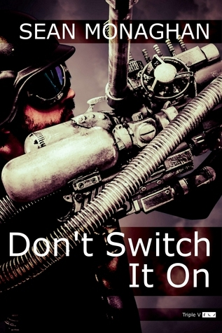 Dont Switch It On  by  Sean Monaghan