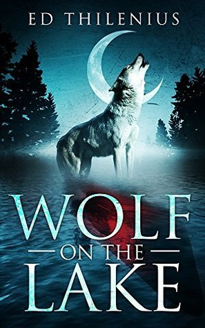 Wolf on the Lake Ed Thilenius