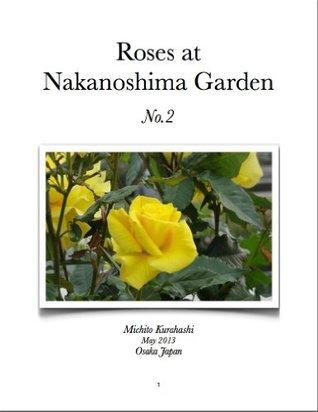 Roses at Nakanoshima Garden in Osaka 2013 No2 michito kurahashi