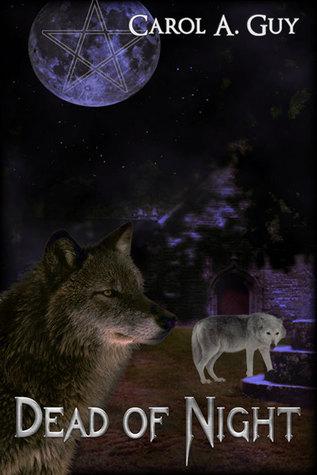 Dead of Night  by  Carol A. Guy