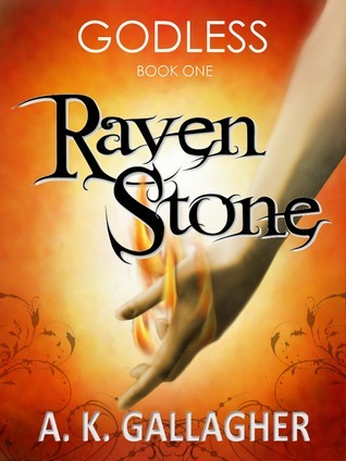 Raven Stone (Godless #1)  by  A.K. Gallagher