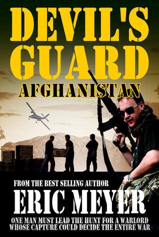 Devil's Guard Afghanistan Eric Meyer