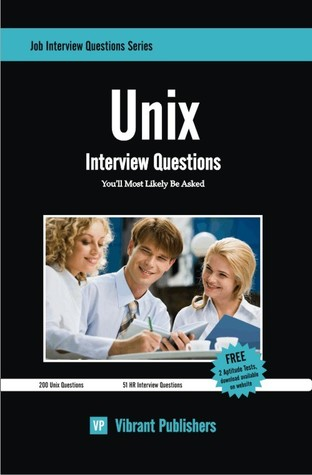 UNIX Interview Questions Youll Most Likely Be Asked Vibrant Publishers