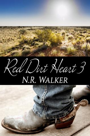 Red Dirt Heart 3 N.R. Walker