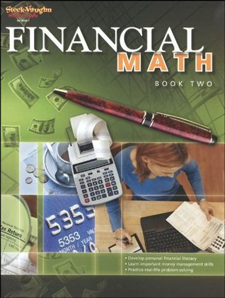 Financial Math, Book 2  by  Steck-Vaughn Company
