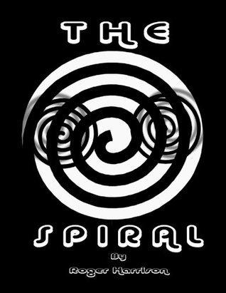 The Spiral Roger Harrison