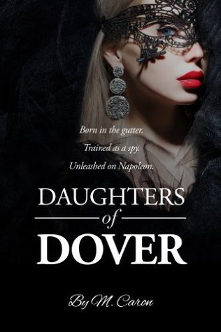 Daughters of Dover M. Caron