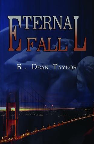 Eternal Fall  by  R. Dean Taylor