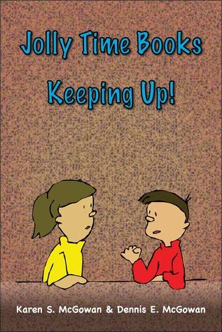 Jolly Time Books: Keeping Up!  by  Karen S. McGowan
