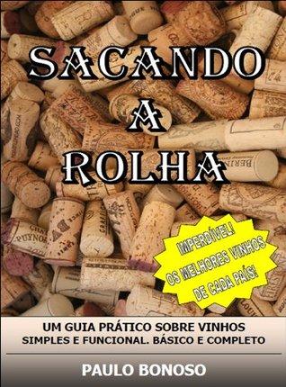 Sacando a Rolha Paulo Bonoso