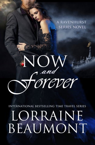 Now and Forever  by  Lorraine Beaumont