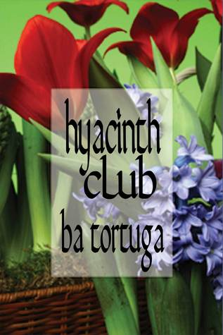 The Hyacinth Club B.A. Tortuga