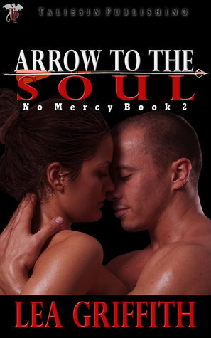 Arrow to the Soul  by  Lea Griffith