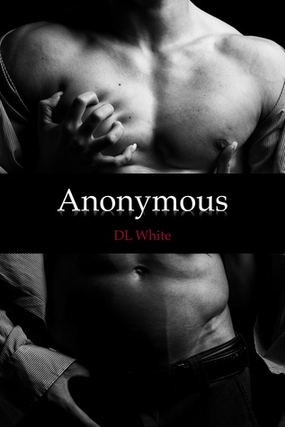 Anonymous  by  D.L.   White