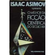 Isaac Asimov apresenta O Melhor da Ficção Científica do Século XIX  by  Isaac Asimov
