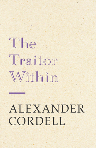 The Traitor Within  by  Alexander Cordell