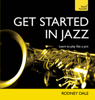 Get Started in Jazz Rodney Dale