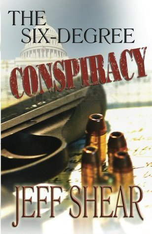 The Six-Degree Conspiracy (The Jackson Guild Saga Book 1) Jeff Shear