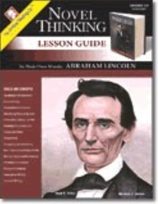 Novel Thinking - In Their Own Words: Abraham Lincoln Unknown