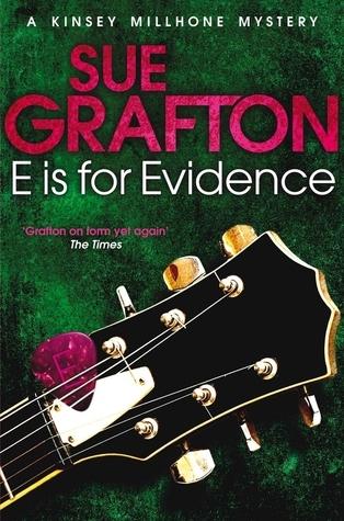 E Is for Evidence. Sue Grafton  by  Sue Grafton