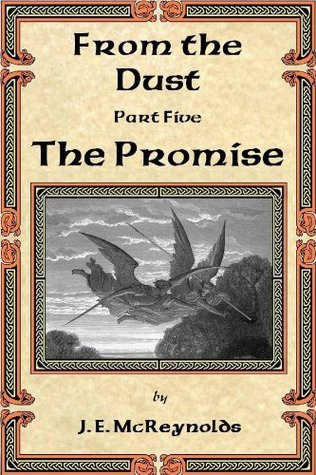 The Promise (From the Dust Book 5) John McReynolds