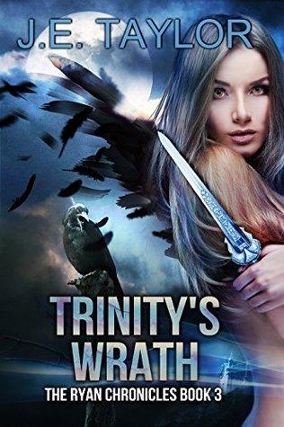 Trinitys Wrath (The Ryan Chronicles Book 3)  by  J.E. Taylor