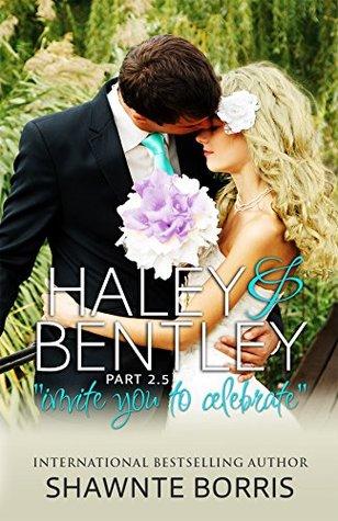 Haley & Bentley (Falling for Bentley #2.5)  by  Shawnte Borris