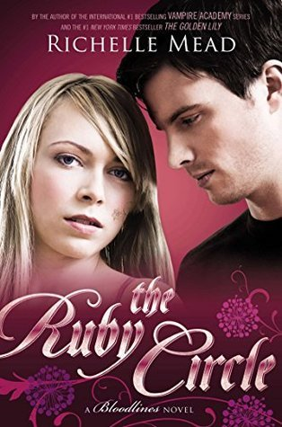 The Ruby Circle (Bloodlines #6) Richelle Mead