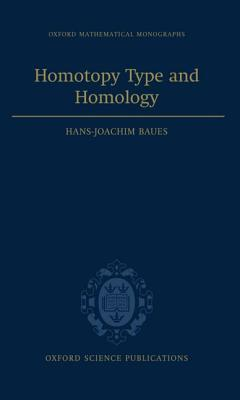 Homotopy Type and Homology Hans-Joachim Baues