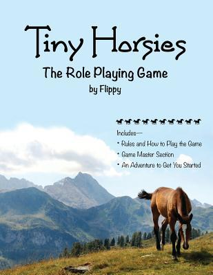 Tiny Horsies: The Role Playing Game  by  Flippy