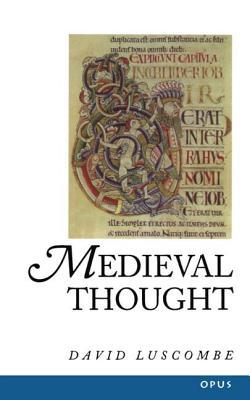 Medieval Thought  by  David Luscombe
