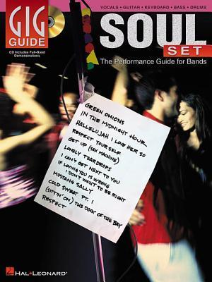 Soul Set: The Performance Guide for Bands [With CD]  by  Hal Leonard Publishing Company