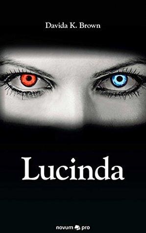 Lucinda  by  Davida K. Brown