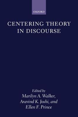 Centering Theory in Discourse Joshi Prince Walker