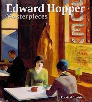Edward Hopper Masterpieces Rosalind Ormiston
