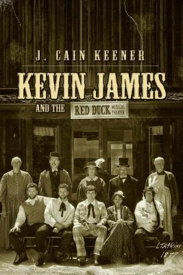Kevin James and the Red Duck Musical Theater  by  J Cain Keener