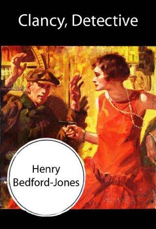 Clancy, Detective H. Bedford-Jones